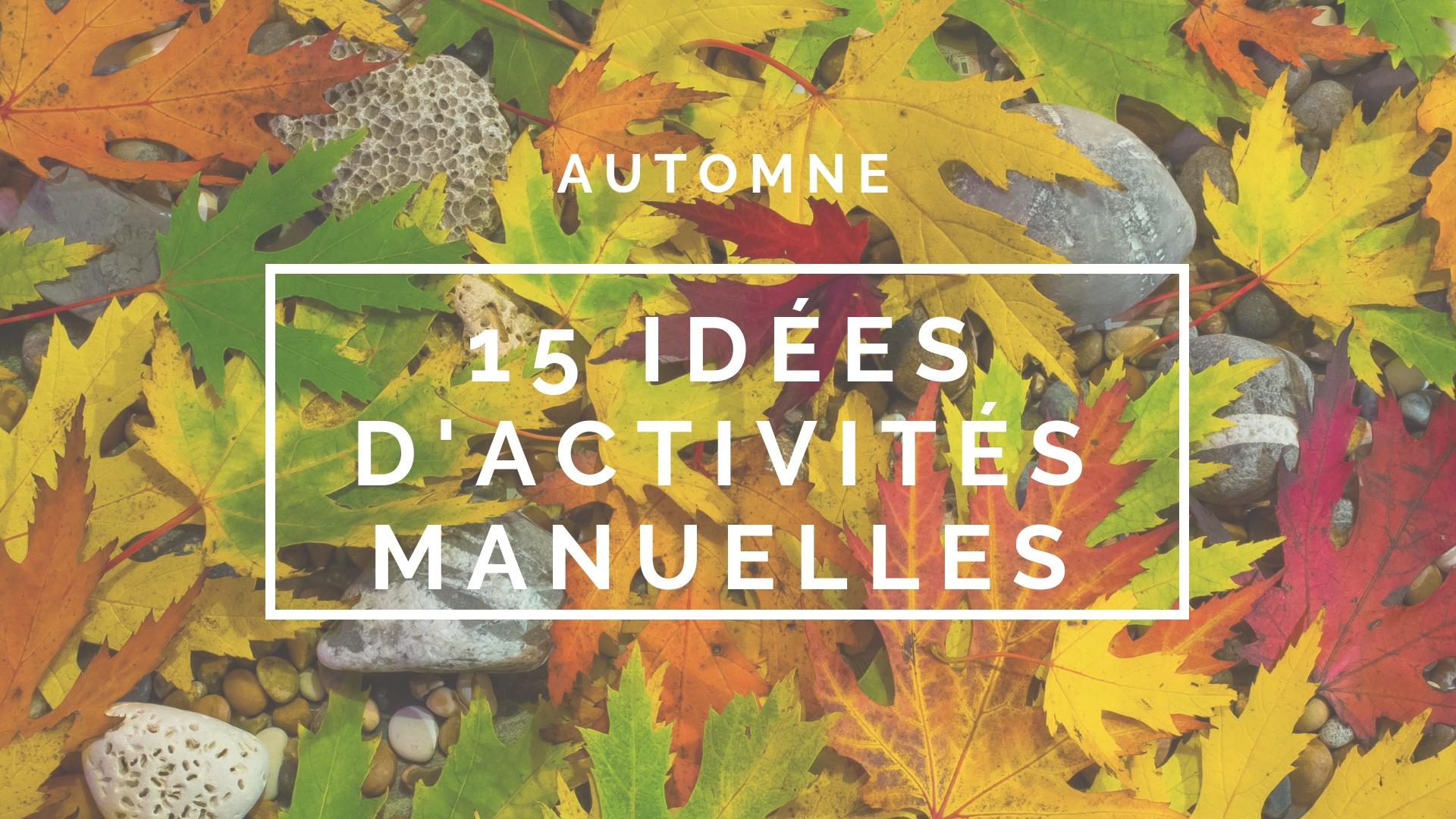 idée d'Activité manuelle pour l'automne Enfant - 2-4 ans et plus activité automnale avec mes 10 doigts